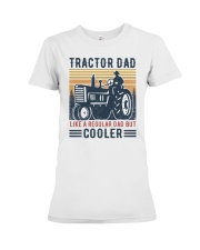 Tractor Dad Like A Regular Dad But Cooler Premium Fit Ladies Tee tile