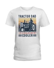 Tractor Dad Like A Regular Dad But Cooler Ladies T-Shirt tile