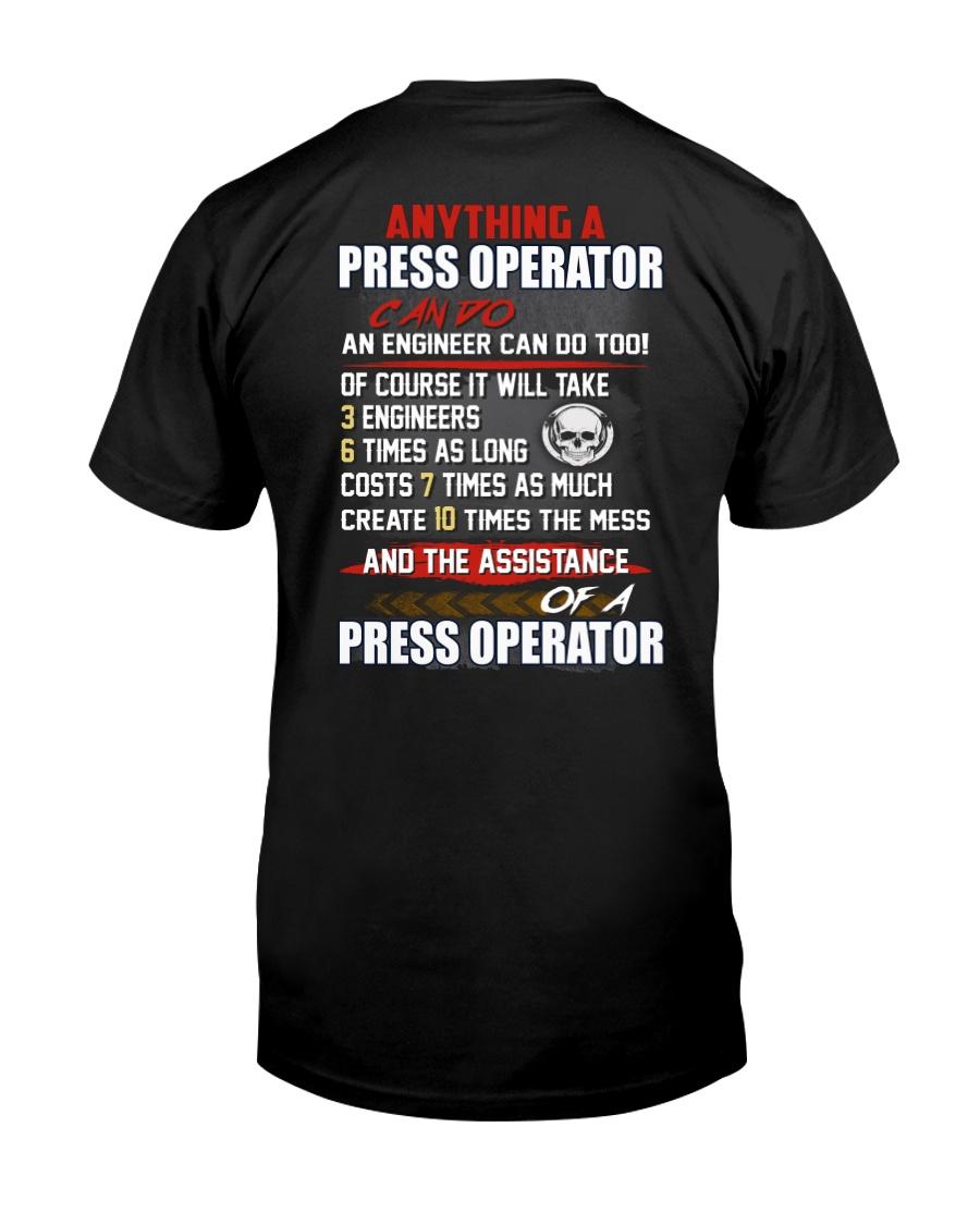 Press Operator Classic T-Shirt