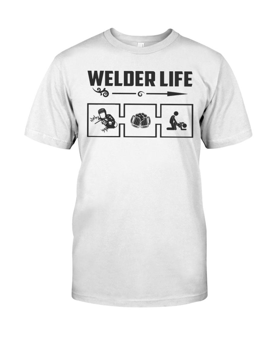 Welder Life   Classic T-Shirt