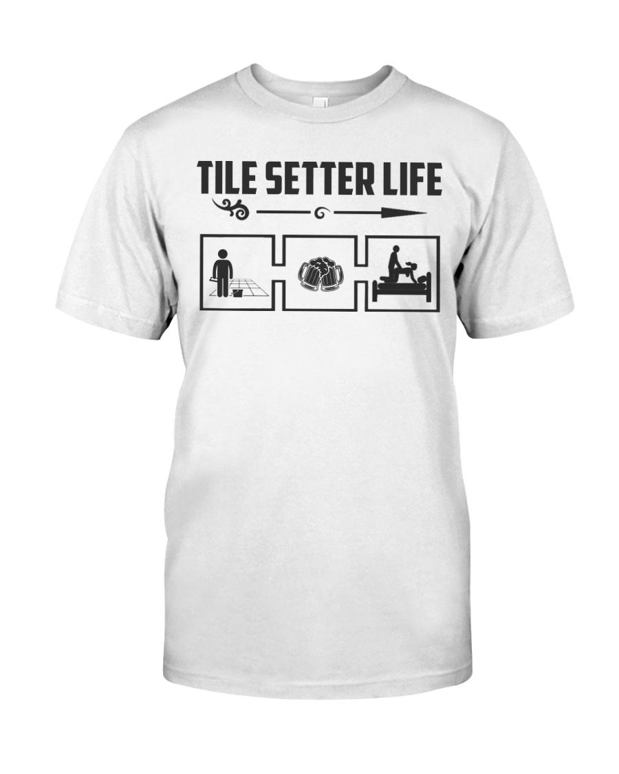 Tile Setter Life Classic T-Shirt