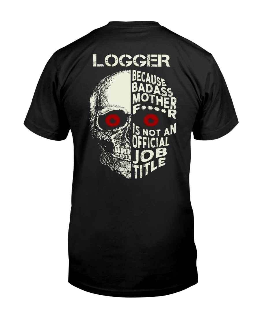 Loggers Awesome Classic T-Shirt