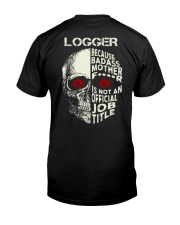 Loggers Awesome Classic T-Shirt back