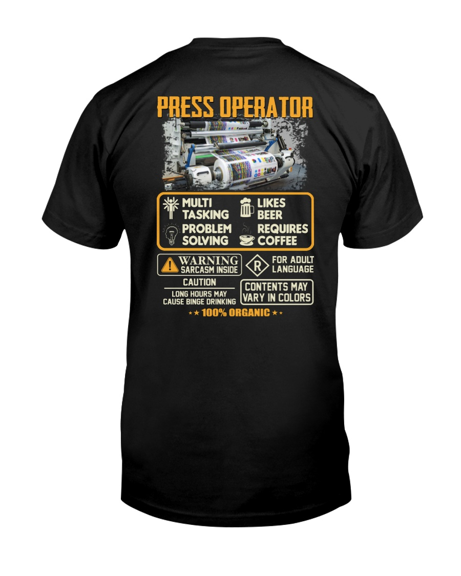 Press Operator Classic T-Shirt