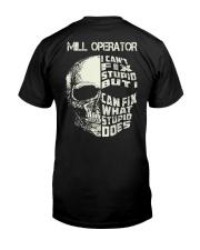 Mill Operator Classic T-Shirt back