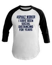 Asphalt worker Baseball Tee thumbnail