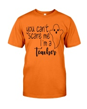 You can't scare me i'm a teacher Classic T-Shirt tile