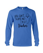 You can't scare me i'm a teacher Long Sleeve Tee tile