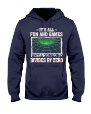 IT'S ALL FUN AND GAMES Hooded Sweatshirt thumbnail