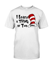 I Learn a THING or Two Classic T-Shirt thumbnail