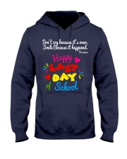 Happy last day of school Hooded Sweatshirt thumbnail
