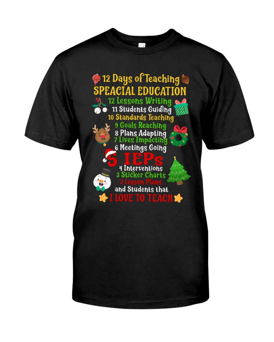 12 DAYS OF TEACHING SPECIAL EDUCATION Classic T-Shirt