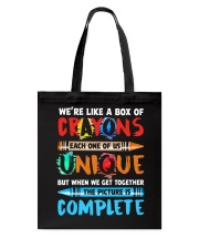 WE'RE LIKE A BOX OF CRAYONS EACH ONE OF US Tote Bag thumbnail