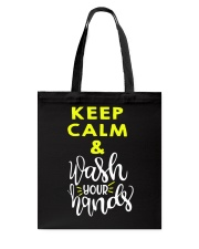 Keep calm and wash your hands Tote Bag thumbnail