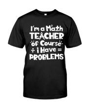 Math Teacher of Course Classic T-Shirt thumbnail