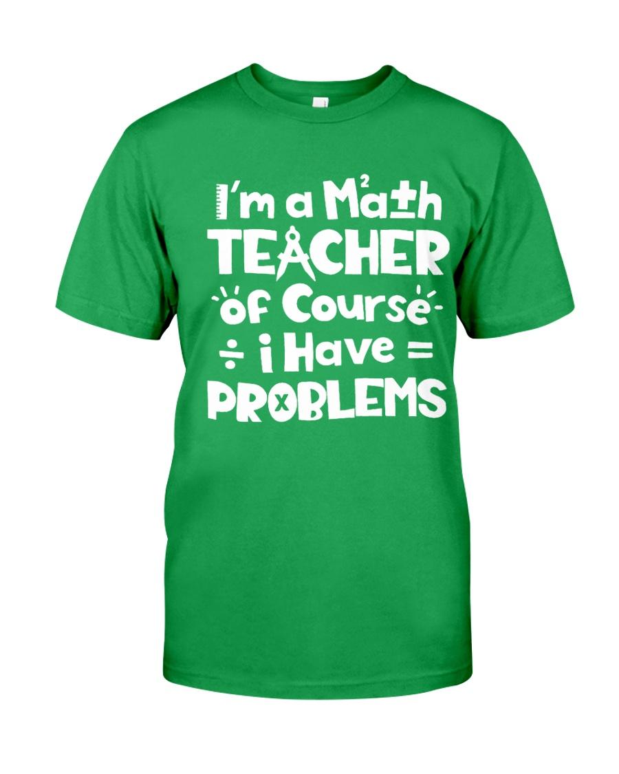 Math Teacher of Course Classic T-Shirt showcase