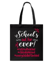 School's out for ever Tote Bag tile