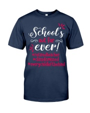 School's out for ever Classic T-Shirt tile