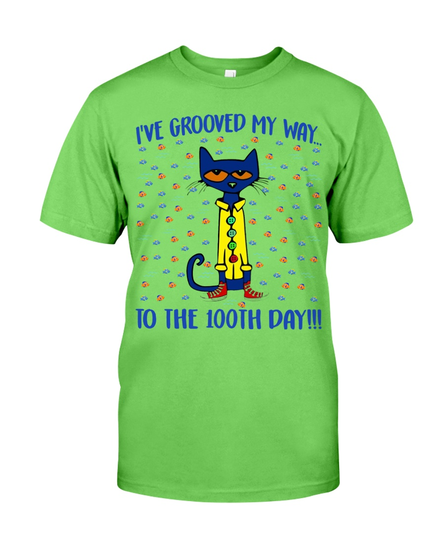 I'VE GROOVED MY WAY TO THE 100TH DAY Classic T-Shirt