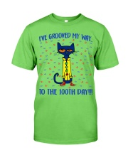 I'VE GROOVED MY WAY TO THE 100TH DAY Classic T-Shirt front