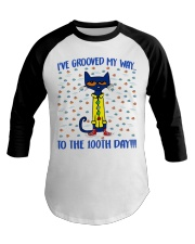 I'VE GROOVED MY WAY TO THE 100TH DAY Baseball Tee tile
