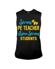 Strong Pe Teacher raise strong students Sleeveless Tee thumbnail