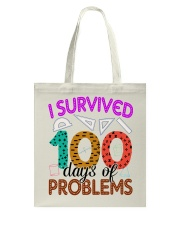 I SURVIVED 100 DAYS OF PROBLEMS Tote Bag thumbnail