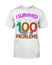 I SURVIVED 100 DAYS OF PROBLEMS Classic T-Shirt thumbnail