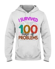 I SURVIVED 100 DAYS OF PROBLEMS Hooded Sweatshirt thumbnail