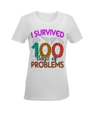 I SURVIVED 100 DAYS OF PROBLEMS Ladies T-Shirt women-premium-crewneck-shirt-front