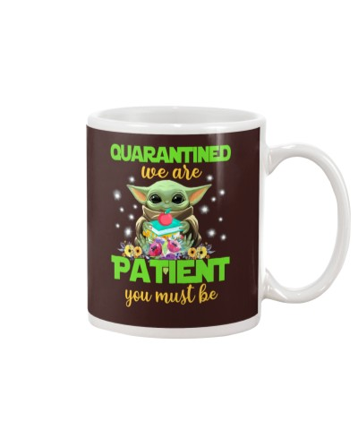 Quarantined we are Patient you must be