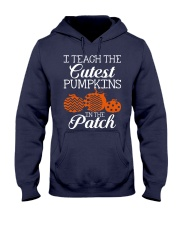 I Teach the cutest pumpkins in the patch Hooded Sweatshirt thumbnail