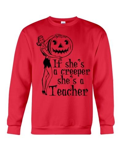 It she's a creeper she's a teacher