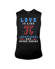 LOVE IS LIKE PI IRRATIONAL AND NEVER ENDING Sleeveless Tee thumbnail