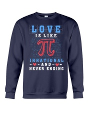 LOVE IS LIKE PI IRRATIONAL AND NEVER ENDING Crewneck Sweatshirt thumbnail