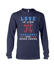 LOVE IS LIKE PI IRRATIONAL AND NEVER ENDING Long Sleeve Tee thumbnail