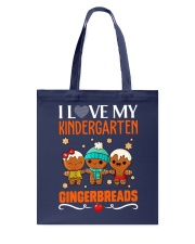 I LOVE MY KINDERGARTEN GRADE GINGERBREADS  Tote Bag thumbnail