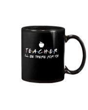 Teacher i'll be there for you Mug thumbnail