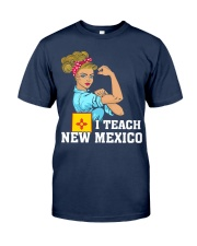 I TEACH NEW MEXICO Classic T-Shirt tile