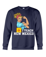 I TEACH NEW MEXICO Crewneck Sweatshirt thumbnail