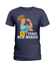 I TEACH NEW MEXICO Ladies T-Shirt thumbnail