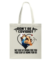 Don't be a Covidiot Tote Bag thumbnail