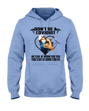 Don't be a Covidiot Hooded Sweatshirt thumbnail