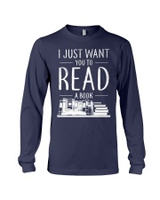 I Just Want you to read a book Long Sleeve Tee thumbnail