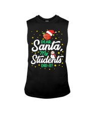 DEAR SANTA MY STUDENTS DID IT Sleeveless Tee tile