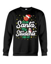 DEAR SANTA MY STUDENTS DID IT Crewneck Sweatshirt thumbnail