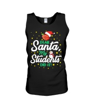 DEAR SANTA MY STUDENTS DID IT Unisex Tank tile