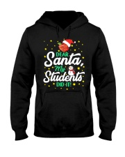 DEAR SANTA MY STUDENTS DID IT Hooded Sweatshirt thumbnail