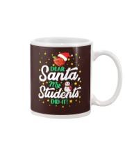 DEAR SANTA MY STUDENTS DID IT Mug thumbnail