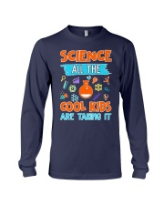 Science All the cool kids are taking it shirt Long Sleeve Tee thumbnail